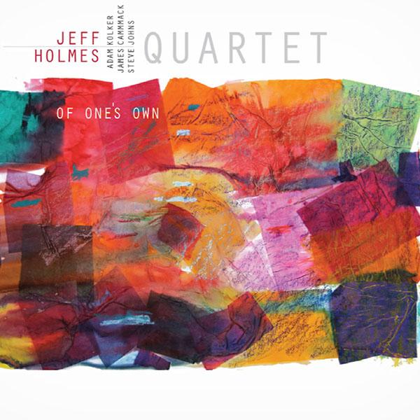 Jeff Holmes Quartet